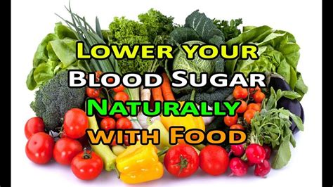 foods    blood sugar levels naturally youtube