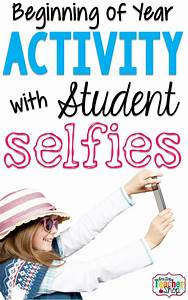 Beginning Of Year Activity  Student Selfies