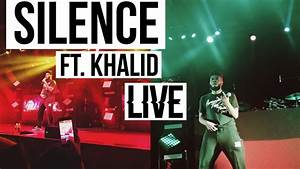 Silence Ft. Khalid (Live Performance) - YouTube