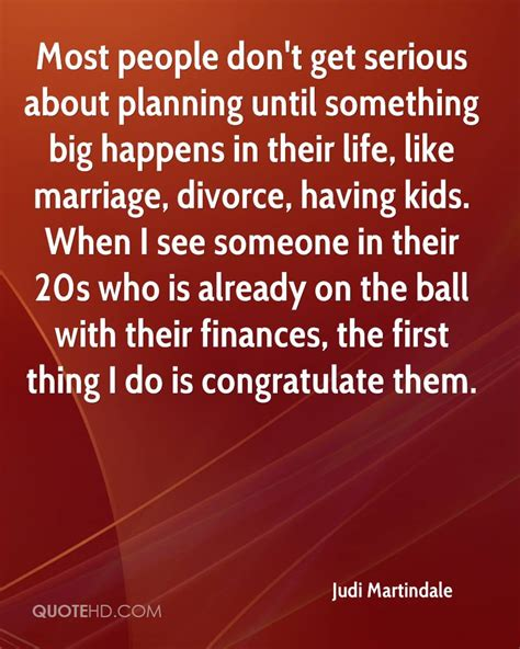 Judi Martindale Marriage Quotes Quotehd