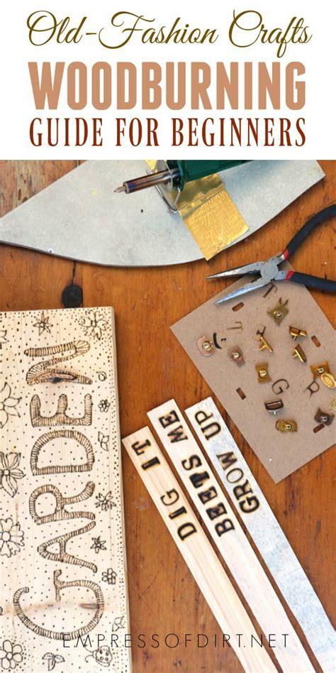 woodburning  beginners diy crafts empress  dirt