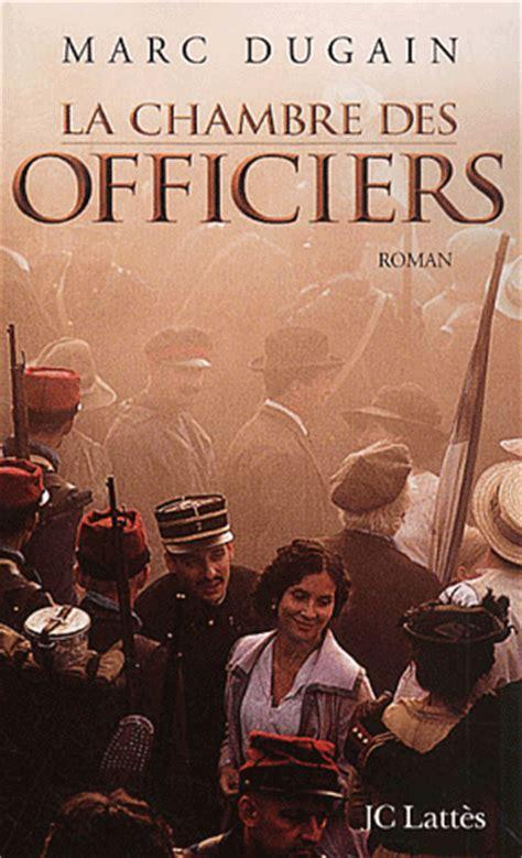 la chambre des officiers ma librairie un livre un marc dugain la chambre