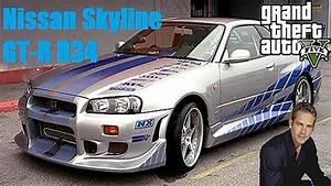 Nissan Skyline Fast And Furious : gta v mod fast and furious paul walker 39 s nissan skyline gt r r34 test drive gameplay youtube ~ Medecine-chirurgie-esthetiques.com Avis de Voitures