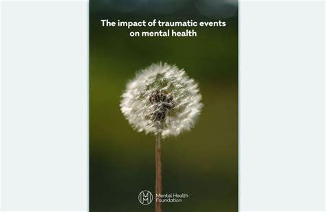 impact  traumatic   mental health mental