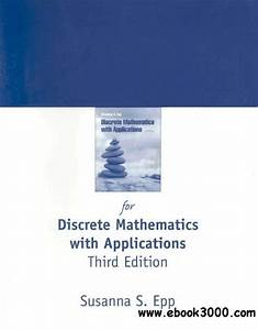 Discrete Mathematics With Applications Third Edition By