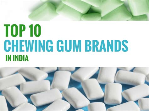 top   chewing gum brands  india updated list