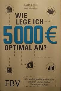 Wie Putze Ich Fenster Optimal : rezension wie lege ich 5000 euro optimal an barbara kettl r mer ~ Markanthonyermac.com Haus und Dekorationen