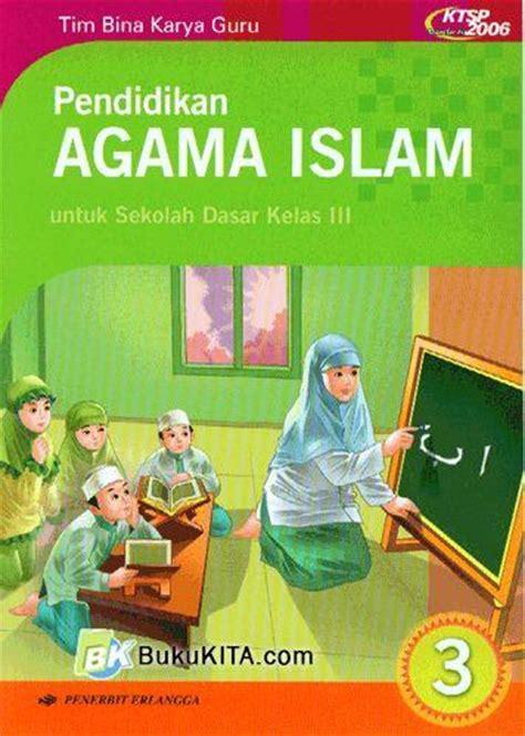 buku pendidikan agama islam  sd kelas  jilid
