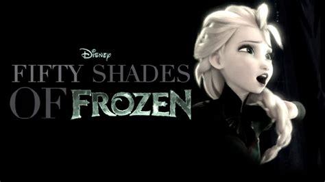 original fifty shades  frozen mashup youtube