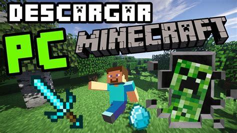Descargar Minecraft Para Pc Gratis Ultima Versión En