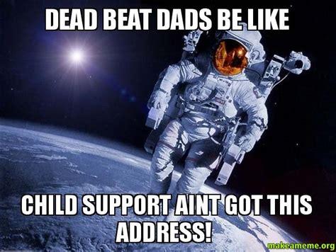 quotes  deadbeat fathers quotesgram
