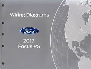 2017 Ford Focus Rs Wiring Diagram Manual Original