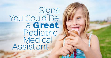 Pediatric Assistant by 4 Qualities Every Pediatric Assistant Needs