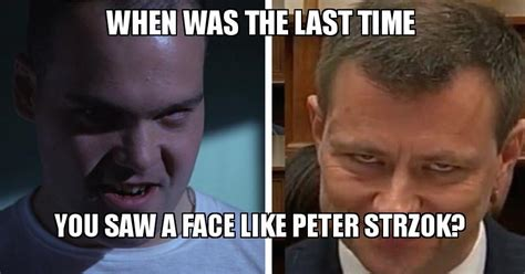 When Was The Last Time You Saw A Face Like Peter Strzok