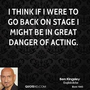 Ben Kingsley Quotes. QuotesGram