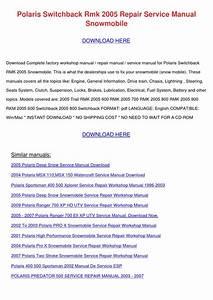 Polaris Switchback Rmk 2005 Repair Service Ma By