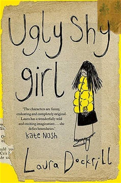 ugly shy girl  laura dockrill reviews discussion