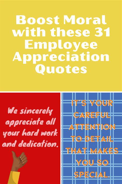 boost moral    employee appreciation quotes