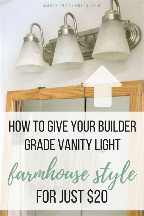 give  builder grade vanity light farmhouse style