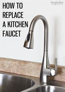 how to install a faucet in the kitchen how to replace a kitchen faucet honeybear