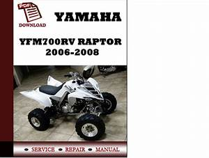 Yamaha Yfm700rv Raptor 2006 2007 2008 Workshop Service