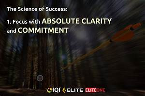 FOCUS With ABSOLUTE CLARITY And COMMITMENT. | Eliteone