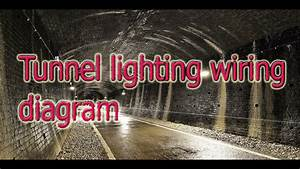 Tunnel Circuit Lighting Wiring Diagram In Hindi  Urdu