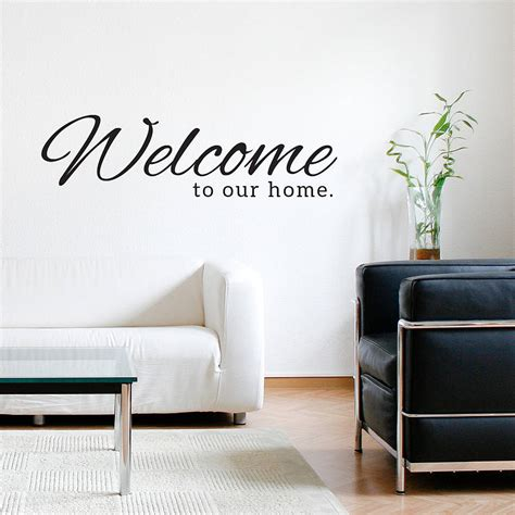 Welcome To Our Home Wall Sticker By Sirface Graphics