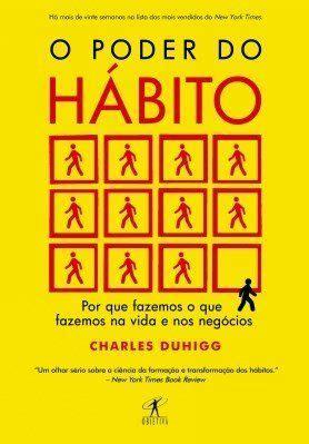  a recompensa da mudança de hábito será na sua saúde e no seu futuro. e-book - O poder do hábito   Livros sobre empreendedorismo ...