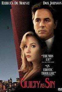 Guilty as Sin, starring Rebecca De Mornay and Don Johnson ...