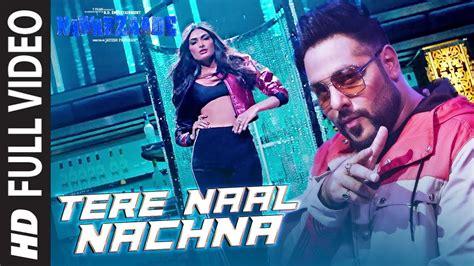 Tere Naal Nachna Full Song