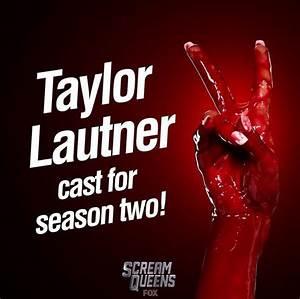 Scream Queens 2 cast update: Taylor Lautner joins Cathy ...