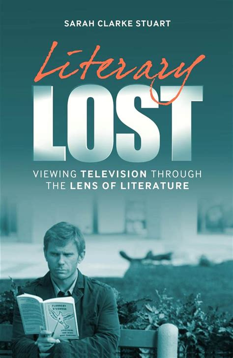 book review literary lost viewing television   lens  literature