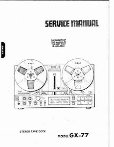 Akai Gx-77 Reel To Reel Tape Recorder Service Manual