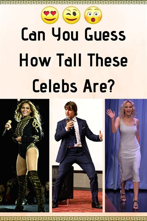 Can You Guess How Tall These Celebs Are? | Celebs ...