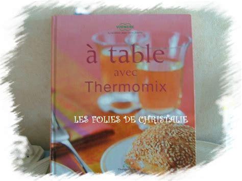 livre de cuisine thermomix gratuit crème pâtissière les folies de christalie ou quand la
