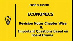 Cbse Class 12 Economics Revision Notes With Important