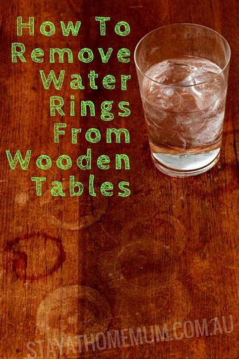 How To Remove Water Rings From Wooden Tables  Stay At
