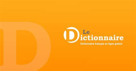 dictionnaire franais grec moderne gratuit le dictionnaire dictionnaire fran 231 ais en ligne gratuit