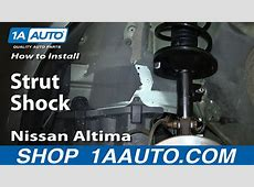 How to Replace Strut & Spring Assembly 0206 Nissan Altima