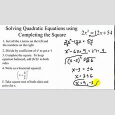 Solving Quadratic Equations By Completing The Square Youtube