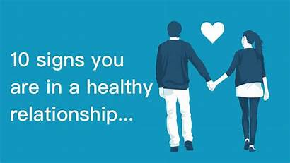 Relationship Healthy Signs Re Fuckbook Relationships Advice