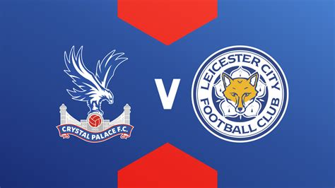 Crystal Palace vs Leicester City Full Match - Premier ...