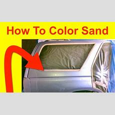 How To Color Sand And What Grit Sand Papers To Use
