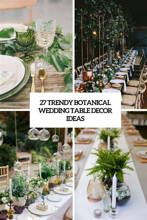27 Trendy Botanical Wedding Table Décor Ideas  Weddingomania. Purple Heart Engagement Rings. Designer Modern Engagement Rings. School Dance Rings. Warcraft Engagement Rings