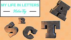 tag my life in letters ft miriam cerchi youtube With ft letters