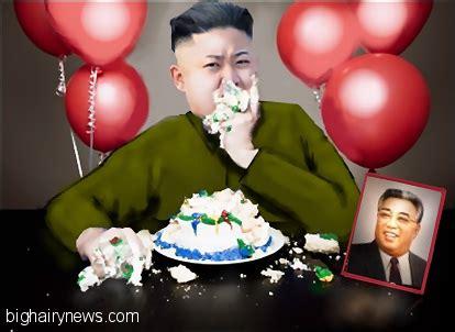 kim jong  declares war  cake big hairy news
