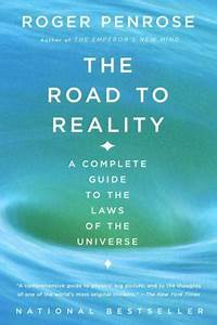 The Road To Reality  A Complete Guide To The Laws Of The