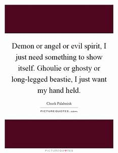 Demon or angel ... Angel And Evil Quotes