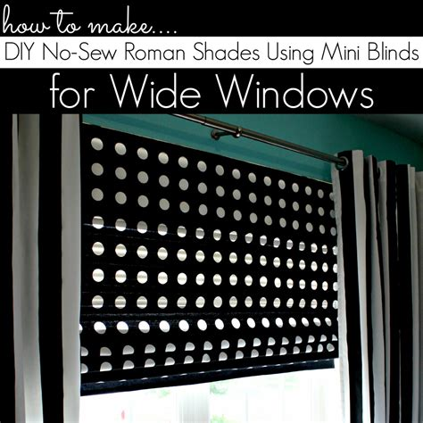 how to make blinds diy shades for wide windows using mini blinds